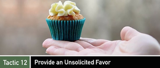 Negotiation Tactic 12: Provide an Unsolicited Favor