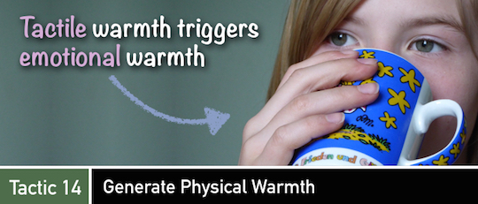 Negotiation Tactic 14: Generate Physical Warmth