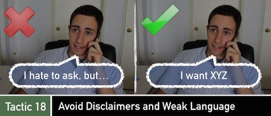 Negotiation Tactic 18: Avoid Disclaimers and Weak Language