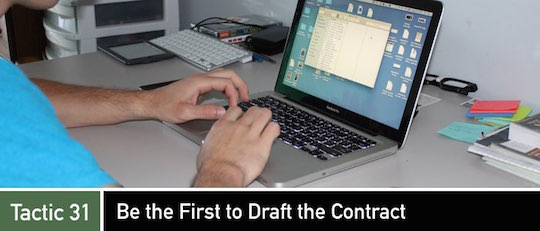 Negotiation Tactic 31: Be the First to Draft the Contract