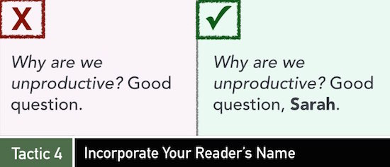 Tactic 4: Incorporate Your Reader's Name