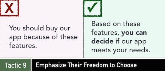 Tactic 9: Emphasize Their Freedom to Choose