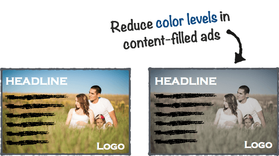 Reduce Color in Content-Filled Ads