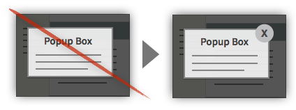 UX Tactic 110 - Provide a Visible Close on Popups and Modal Boxes