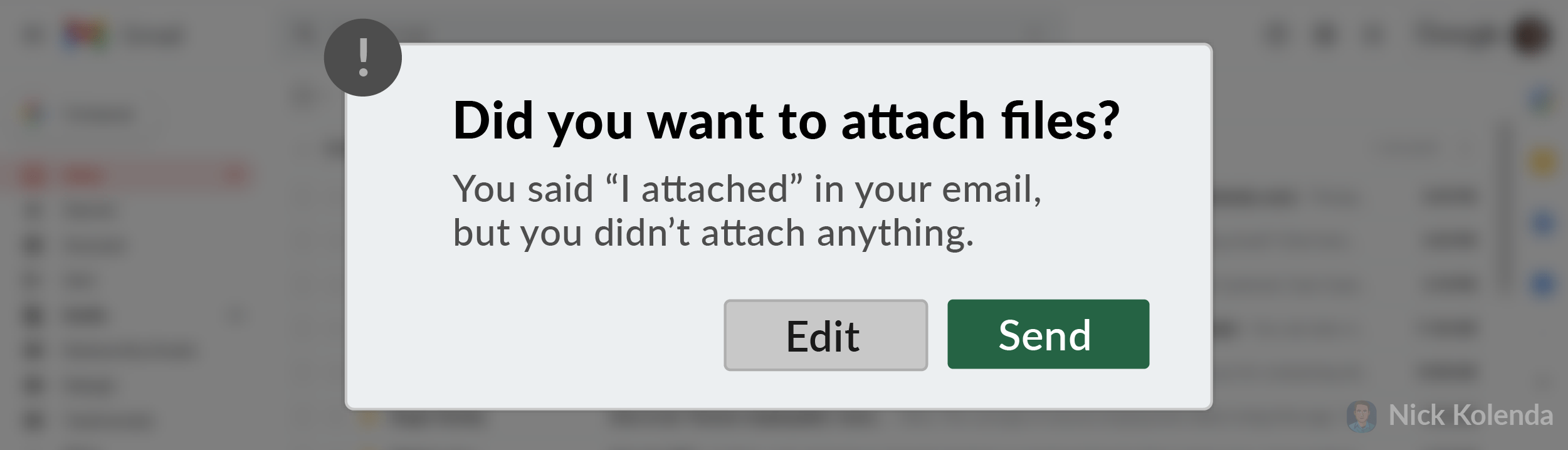 """Did you want to attach files? You said """"I attached"""" in your email."""