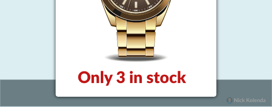 """Watch with """"Only 3 Left in Stock"""""""